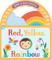 Little Learners Red, Yellow, Rainbow Peek-a-Boo Colours by Parragon Books Ltd