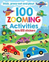 100 Zooming Activities by Parragon Books Ltd
