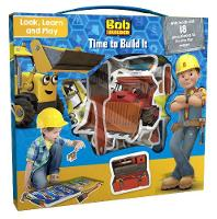 Bob the Builder Look, Learn and Play: Time to Build by Parragon Books Ltd