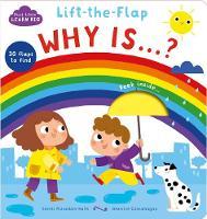 Start Little Learn Big Lift-the-Flap Why Is...? by Smriti Prasadam-Halls