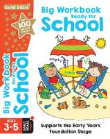 Gold Stars Big Workbook Ready for School Ages 3-5 Early Years Supports the Early Years Foundation Stage by Nina Filipek