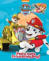 Nickelodeon PAW Patrol Pups Save Friendship Day! by Parragon Books Ltd