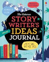 Story Writer's Ideas Journal by Louie Stowell
