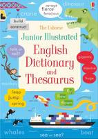 Junior Illustrated English Dictionary and Thesaurus by Felicity Brooks, James MacLaine