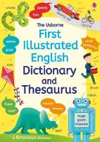 First Illustrated Dictionary And Thesaurus by Jane Bingham, Rachel Ward