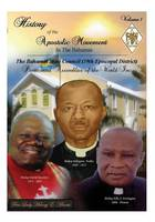 History of the Apostolic Movement in the Bahamas History of the Bahamas State Council 39th Episcopal District of the Pentecostal Assemblies of the World Inc. by First Lady Melony E Minnis