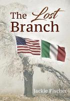The Lost Branch by Jackie Fischer