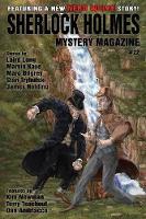 Sherlock Holmes Mystery Magazine #22 Featuring a New Nero Wolfe Story! by Sir Arthur Conan Doyle, Marvin Kaye, Kim Newman