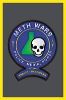 Meth Wars Police, Media, Power by Travis Linnemann