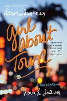 Girl about Town A Lulu Kelly Mystery by Adam Shankman, Laura L. Sullivan