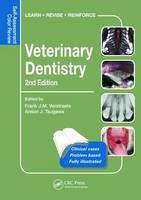 Veterinary Dentistry Self-Assessment Color Review by Frank J. M. Verstraete, Anson J. Tsugawa