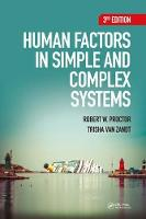 Human Factors in Simple and Complex Systems by Dr Robert W (?Purdue University) Proctor