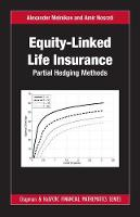 Equity-Linked Life Insurance Partial Hedging Methods by Alexander Melnikov
