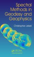 Spectral Methods in Geodesy and Geophysics by Christopher Jekeli