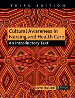 Cultural Awareness in Nursing and Health Care An Introductory Text by Professor Karen, BSc(Hons), MSc, CertEd, SRN Holland