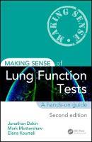 Making Sense of Lung Function Tests by Jonathan Dakin, Mark Mottershaw, Elena Kourteli