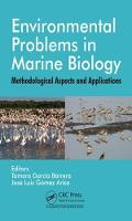 Environmental Problems in Marine Biology Methodological Aspects and Applications by Tamara Garcia Barrera