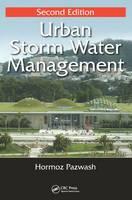 Urban Storm Water Management by Hormoz Pazwash