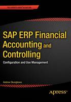 SAP ERP Financial Accounting and Controlling Configuration and Use Management by Andrew Okungbowa