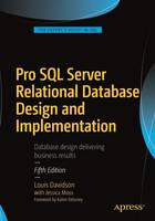 Pro SQL Server Relational Database Design and Implementation by Louis Davidson, Jessica Moss