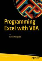 Programming Excel with VBA A Practical Real-World Guide by Flavio Morgado