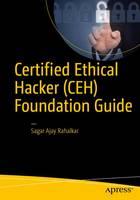 Certified Ethical Hacker (CEH) Foundation Guide by Sagar Rahalkar