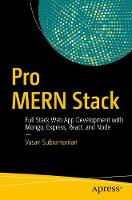 Pro Mern Stack Full Stack Web App Development with Mongo, Express, React, and Node by Vasan Subramanian