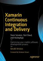 Xamarin Continuous Integration and Delivery Team Services, Test Cloud, and HockeyApp by Gerald Versluis