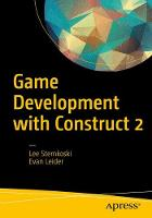 Game Development with Construct 2 From Design to Realization by Lee Stemkoski