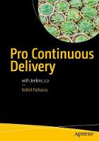 Pro Continuous Delivery With Jenkins 2.0 by Nikhil Pathania
