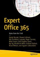 Expert Office 365 Notes from the Field by Nikolas Charlebois-Laprade, Daniel Brunet, Shawn Cathcart, Roger Cormier