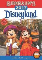Birnbaum's 2017 Disneyland Resort The Official Guide by