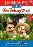Birnbaum's 2017 Walt Disney World The Official Guide by Birnbaum Travel Guides