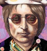 John's Secret Dreams: The Life Of John Lennon by Bryan Collier