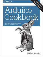 Arduino Cookbook 3e by Michael Margolis