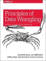 Principles of Data Wrangling by
