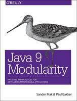Java 9 Modularity by Sander Mak, Paul Bakker