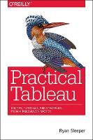 Practical Tableau by Ryan Sleeper