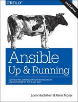 Ansible - Up and Running by Lorin Hochstein, Rene Moser
