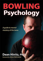 Bowling Psychology by Dean Hinitz