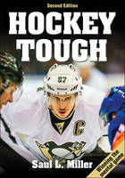Hockey Tough by Saul L. Miller