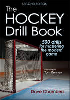 The Hockey Drill Book by Dave, Ph.D. Chambers