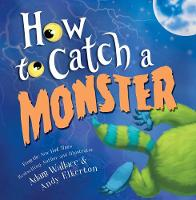 How to Catch a Monster by Adam Wallace