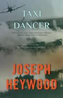 Taxi Dancer by Joseph Heywood