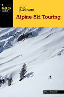 Basic Illustrated Alpine Ski Touring by Molly Absolon