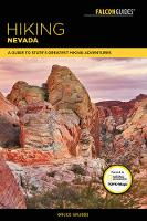 Hiking Nevada A Guide to State's Greatest Hiking Adventures by Bruce Grubbs