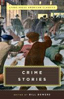 Great American Crime Stories Lyons Press Classics by Bill Bowers