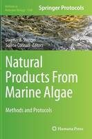 Natural Products from Marine Algae Methods and Protocols by Dagmar B. Stengel