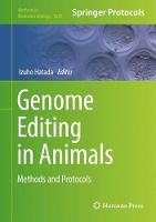 Genome Editing in Animals Methods and Protocols by Izuho Hatada