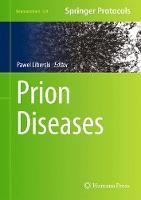 Prion Diseases by Pawel Liberski